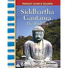 "Siddhartha Gautama: ""The Buddha"" (Social Studies Readers) (English Edition)"