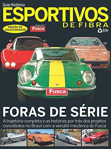 Especial Fusca & Cia - Guia Histórico Esportivos de Fibra (Portuguese Edition)