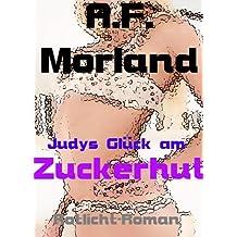 Judys Glück am Zuckerhut