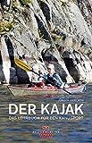 Der Kajak: Das Lehrbuch für den Kanusport