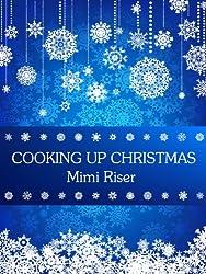 Cooking Up Christmas (English Edition)