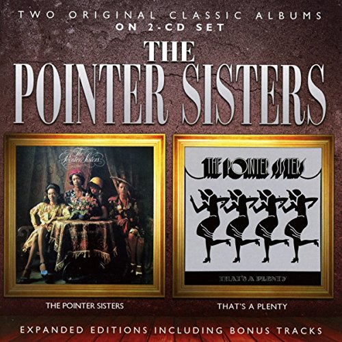 the Pointer Sisters: The Pointer Sisters/That'S a Plenty (Audio CD)