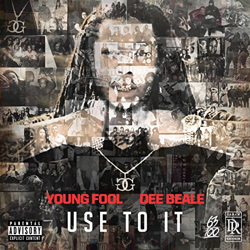 Use to It (feat. Dee Beale) [Explicit]
