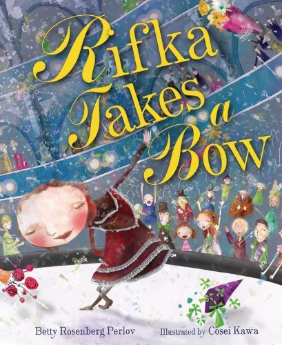 rifka-takes-a-bow-kar-ben-favorites-by-rebecca-rosenberg-perlov-2013-08-13