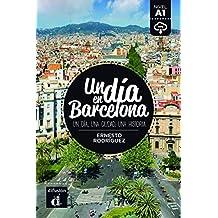 Colección Un día en. Un día en Barcelona (Un dia en...)