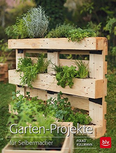 Preisvergleich Produktbild Garten-Projekte: für Selbermacher