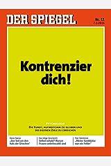 DER SPIEGEL 11/2015: Kontrenzier dich! Broschiert