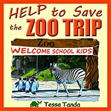 Help to Save the Zoo Trip: Interactive, Humorous, and Educational Picture Book full of fun Activities and Games for kids aged 3 to 8  (English Edition)