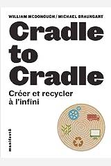 Cradle to cradle: Créer et recycler à l'infini (Manifestô  - Alternatives) Paperback