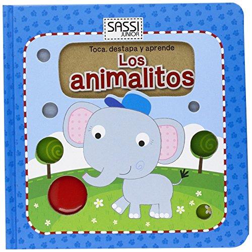 Los Animalitos. Toca, Destapa Y Aprende (Sassi junior)