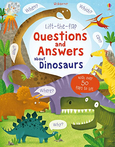 Lift-The-Flap. Questions And Answers About Dinosaur