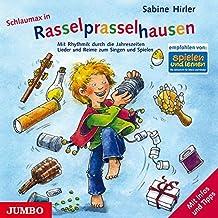 Rasselprasselhausen. CD: Mit Rhythmik durch die Jahreszeiten. Lieder und Reime zum Singen und Spielen