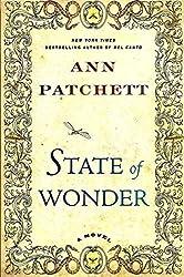 State of Wonder by Ann Patchett (2011-08-02)