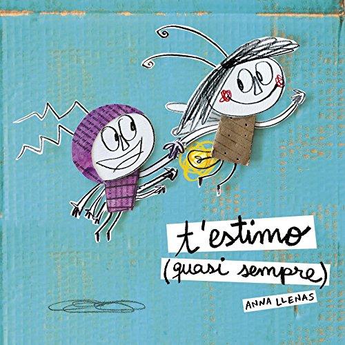 T'estimo (quasi sempre) por Anna Llenas