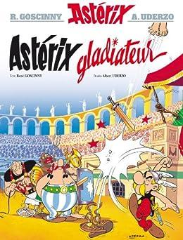 Astérix - Astérix gladiateur - nº4 par [Goscinny, René, Uderzo, Albert]