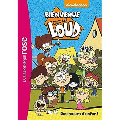 Bienvenue chez les Loud 01 - Des soeurs d'enfer !