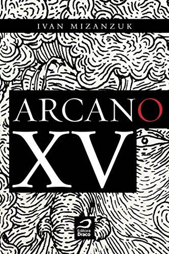 Arcano XV (Portuguese Edition) por Ivan Mizanzuk