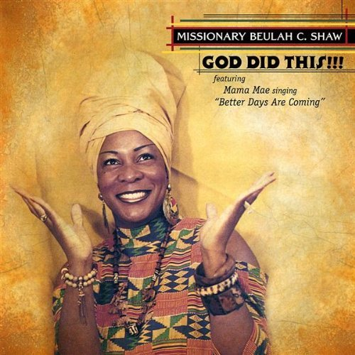 god-did-this-by-missionary-beulah-cshaw-2003-08-02