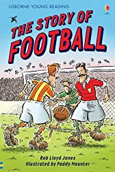 The Story of Football (Usborne Young Reading: Series 2)) by Rob Lloyd Jones (2007-01-26)