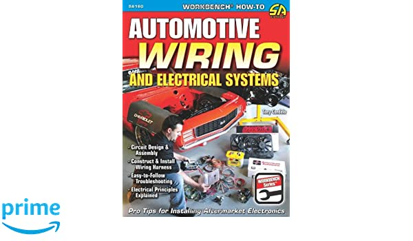 Buy Automotive Wiring and Electrical Systems: Circuit Design