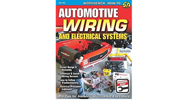 Fabulous Buy Automotive Wiring And Electrical Systems Circuit Design And Wiring 101 Carnhateforg