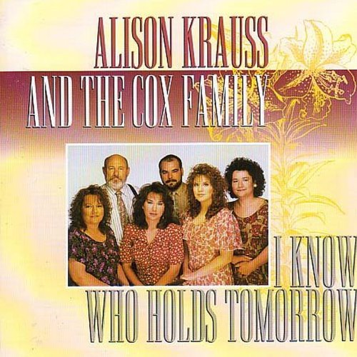 I Know Who Holds Tomorrow