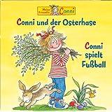 10: Conni und der Osterhase / Conni spielt Fußball