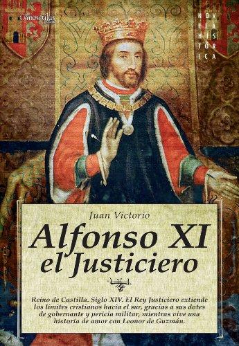 Alfonso XI, el Justiciero por Juan Victorio