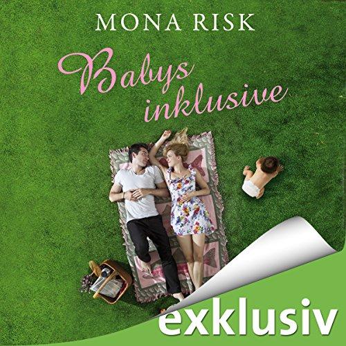 Buchseite und Rezensionen zu 'Babys inklusive' von Mona Risk