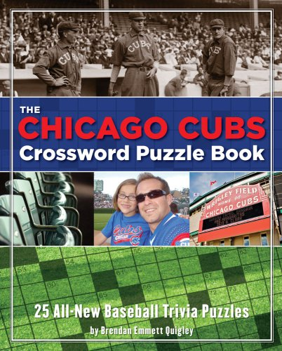 Chicago Cubs Crossword Puzzle Book (Cider Mill Crosswords) por Brendan Emmett Quigley