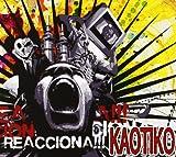 Songtexte von Kaotiko - Reacciona!!!