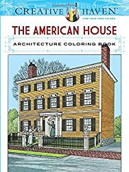 Creative Haven The American House Architecture Coloring Book (Adult Coloring) by A. G. Smith (2016-05-18)