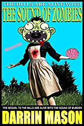 The Hills are Alive with the Sound of Zombies (The Hills are Alive ... Book 2) (English Edition)