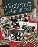 A Victorian Childhood (One Shot)