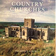 Country Churches of England Scotland and Wales by Geoffrey Young (2003-05-01)