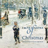 Impressions of Christmas by Martin Souter, The Cherwell Singers, The Choir of Worcester College, Oxford, The (2007-03-02)