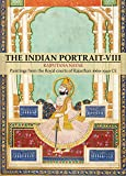 The Indian Portrait - VIII: Paintings from the Royal courts of Rajasthan