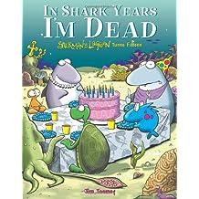 In Shark Years I'm Dead: Sherman's Lagoon Turns Fifteen