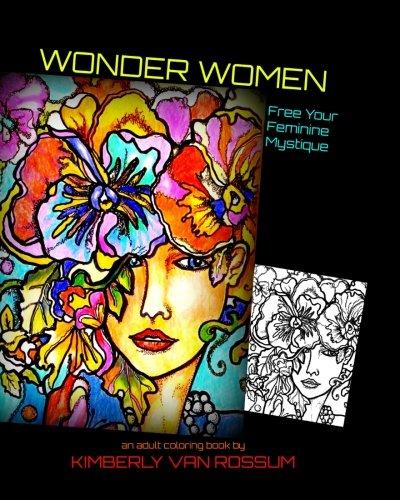 Wonder Women: Free Your Feminine Mystique