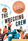 The Wrecking Crew: The Inside Story of Rock and Roll's Best-Kept Secret by Kent Hartman (2012-02-14)