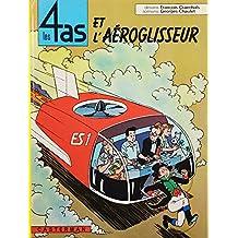 Les 4 as, tome 2 : Les 4 as et l'aéroglisseur
