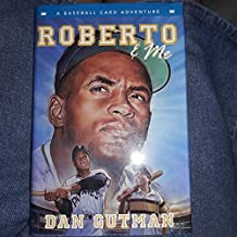 Roberto & Me (Baseball Card Adventures) by Dan Gutman (2010-03-02)