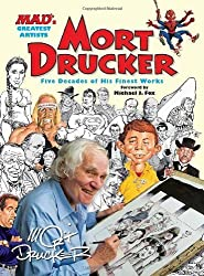 MAD's Greatest Artists: Mort Drucker: Five Decades of His Finest Works by Drucker, Mort (2012) Hardcover