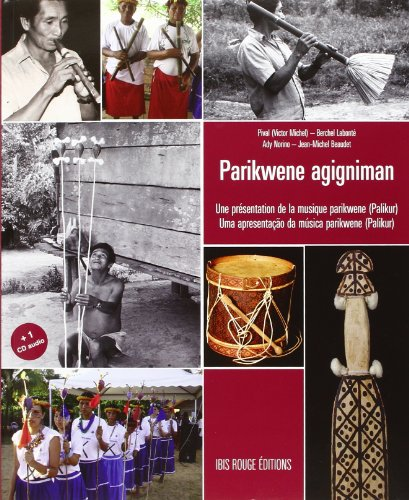 Parikwene agigniman : Une présentation de la musique Parikwene
