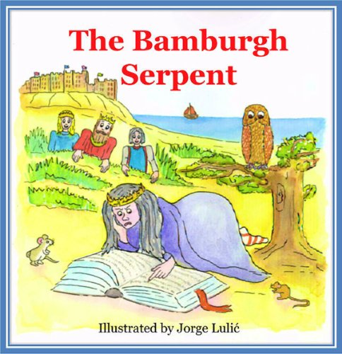 The Bamburgh Serpent: The Laidly Worm of Bamburgh (English Edition) -
