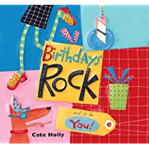 Birthdays Rock and So Do You!