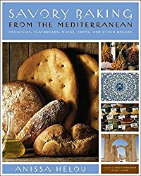 Savory Baking from the Mediterranean: Focaccias, Flatbreads, Rusks, Tarts, and Other Breads by Anissa Helou (2007-08-07)