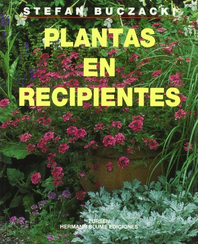 Plantas en recipientes (Guías de jardinería) por Stefan Buczacki