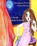 Le favole dentro la borsa: fiabe per Chiara. (Raccolta 1982 - 1995) (Consolazione Vol. 6) (Italian Edition)