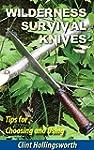 Wilderness Survival Knives: Tips for...
